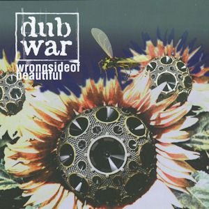 Dub War — Wrong Side of Beautiful (1996)