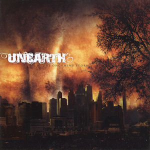 Unearth - The Oncoming Storm