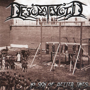 Desolatevoid—No sign of better times (2008)