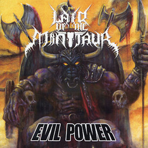 Lair of the Minotaur—Evil Power (2010)