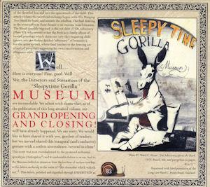 Sleepytime Gorilla Museum—Grand Opening and Closing Ceremony (2001)