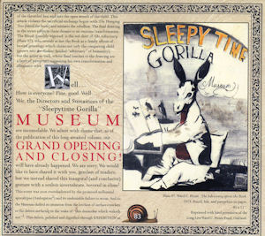 Sleepytime Gorilla Museum—Grand Opening and Closing Ceremony (2001)