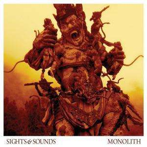 Sights & Sounds—Monolith (2009)
