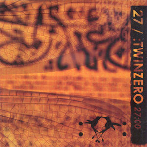 27/:TwinZero—27:00 (2005)