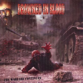 Drowned In Blood—The Warfare Continues (2005)