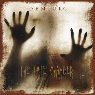 Demiurg—The Hate Chamber (2008)