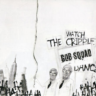 Gob Squad—Watch the Cripple Dance (2008)