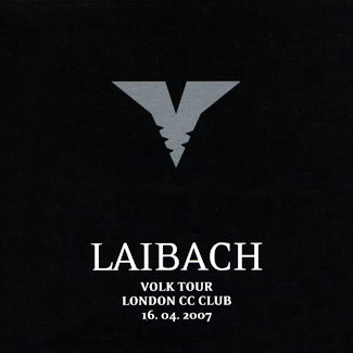 Laibach—Volk Tour, London CC Club (2007)