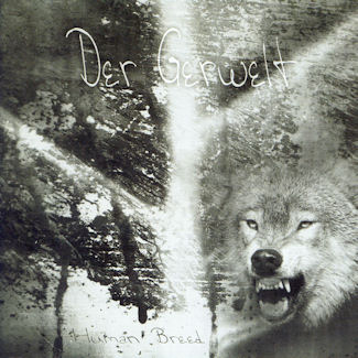 Der Gerwelt—Human Breed (2003)