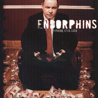 Endorphins—Where Evil Lies (2006)