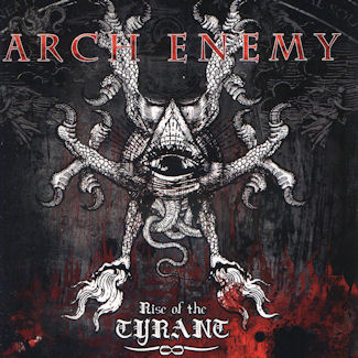 Arch Enemy–Rise of the Tyrant (2007)