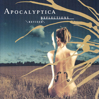 Apocalyptica—Reflections Revised (2003)