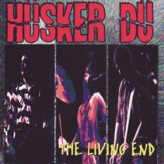 Hüsker Dü—The Living End (1994)