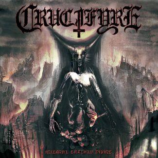 Crucifyre—Infernal Earthy Divine (2010)