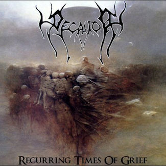 Decayor—Re-occurring times of grief (2009)