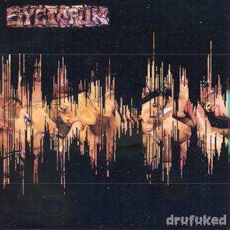 Eyetofuk—Drufuked (2007)