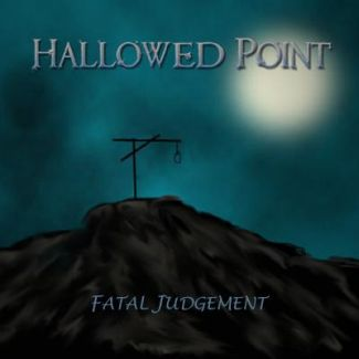 Hallowed Point—Fatal Judgement (2006)