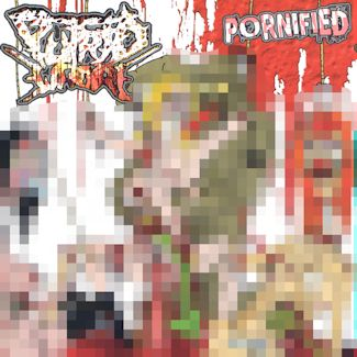 Putrid Whore—Pornified (2007)