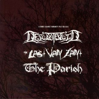 Desolatevoid / The Last Van Zant / The Parish—A Crimes Against Humanity Split Release (2010)