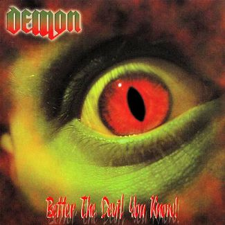 Demon—Better the Devil You Know (2005)