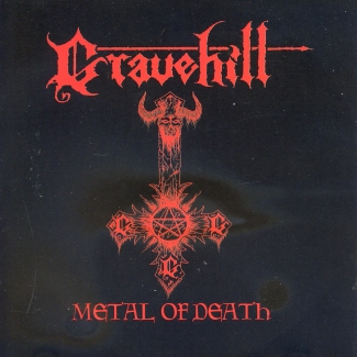 Gravehill—Metal of Death / Advocation of Murder and Suicide EP (2008)