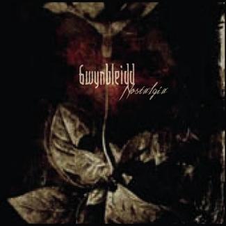 Gwynbleidd—Nostalgia (2009)