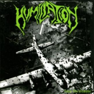 Humiliation—Face the Disaster (2009)