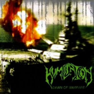 Humiliation—Dawn of Warfare (2010)