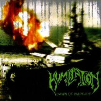 Humiliation—Dawn of Warfare (2010)