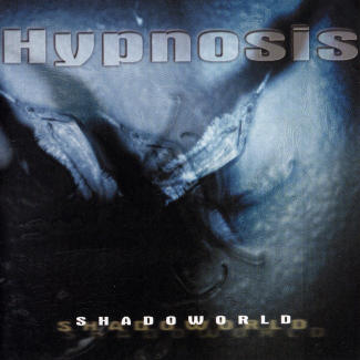 Hypnosis—Shadoworld (1999)