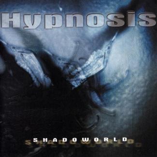 Hypnosis—Shadoworld (1999)