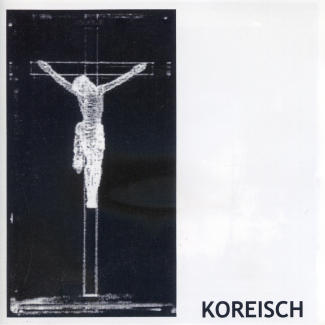 Koreisch—This decaying schizophrenic Christ complex (1999)