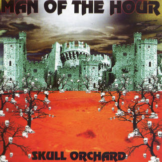 Man of the Hour—Skull Orchard (2004)