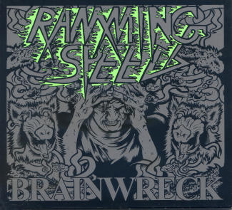 Ramming Speed—Brainwreck (2008)