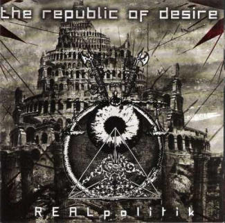 The Republic of Desire—REALpolitik (2007)