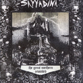 Sayyadina—The Great Northern Revisited (2010)