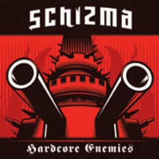 Schizma—Hardcore Enemies (2006)