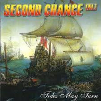 Second Chance (NL)—Tides May Turn (2003)