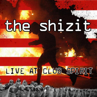 The Shizit—Live at Club Spirit (2008)