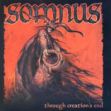 Somnus—Through Creation's End (2001)
