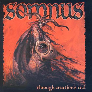 Somnus—Through Creation's End (2001)