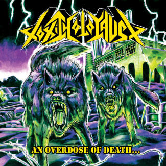 Toxic Holocaust—An Overdose of Death… (2008)