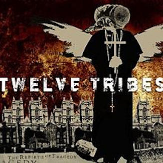 Twelve Tribes—The Rebirth of Tragedy (2004)