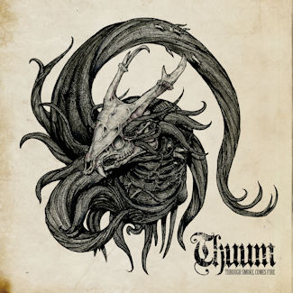 Thuum—Through Smoke, Comes Fire EP (2018)