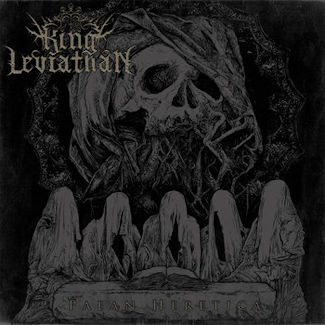 King Leviathan—Paean Heretica (2017)